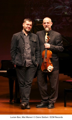 'Enescu Concerts' Series: Lucian Ban and Mat Maneri