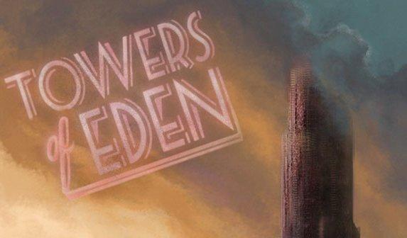 TowersOfEden_image-WEB.jpg.573x380_q85_crop