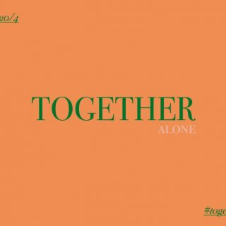 OPEN CALL: Together Alone