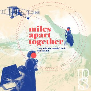 Virtual Live Theatre: MILES APART TOGETHER